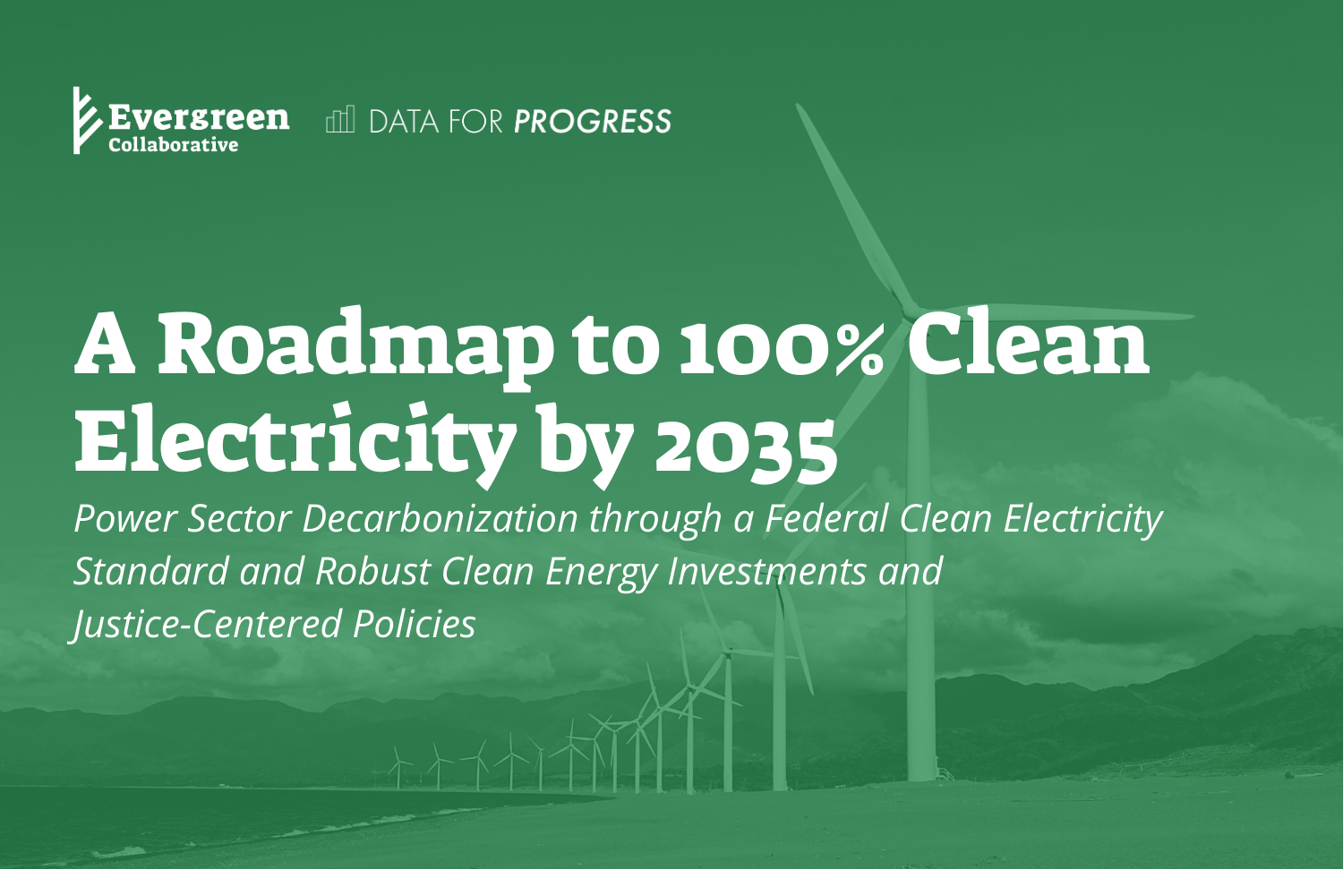 photo of  A Roadmap to 100% Clean Electricity by 2035